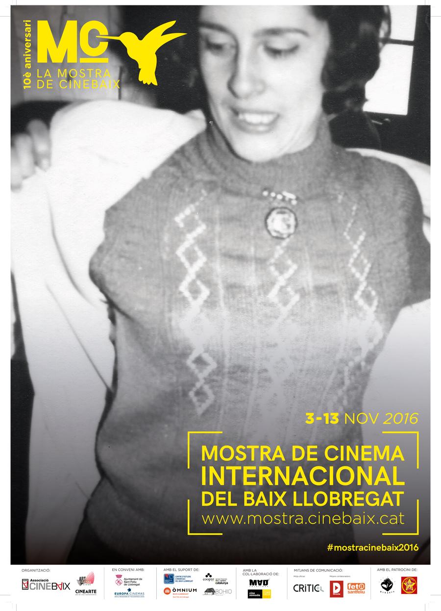 Cartell La Mostra de CineBaix: Mostra de Cinema Internacional a Sant Feliu de Llobregat 2016