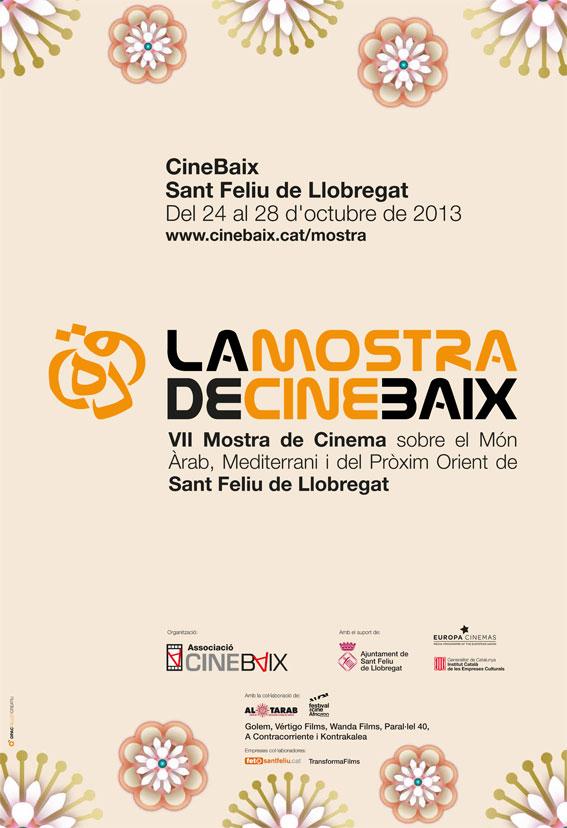 Cartell La Mostra de CineBaix: VII Mostra de Cinema sobre el Món Àrab, Mediterrani i del Pròxim Orient de Sant Feliu de Llobregat 2013